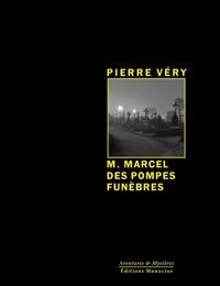 Pierre Véry - M. Marcel des Pompes Funèbres.