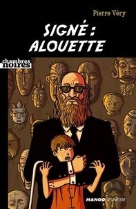 Pierre Véry - Signé : Alouette.