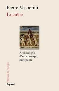 Lucrèce - Archéologie dun classique européen.pdf