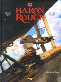 Pierre Veys et Carlos Puerta - Baron rouge Tome 2 : Pluie de sang - Edition spéciale avec un ex-libris numéroté et signé par le dessinateur.