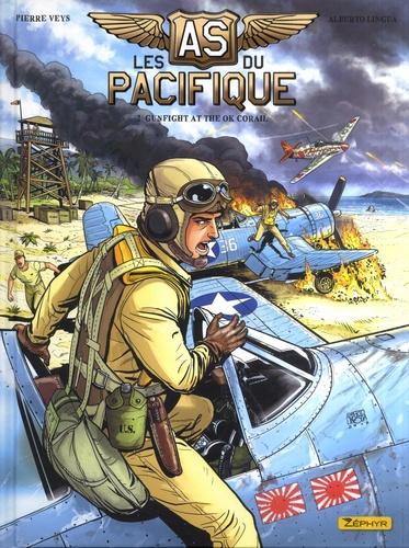 Les as du Pacifique Tome 2 Gunfight at the OK Corail