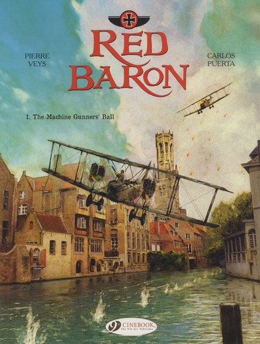 Pierre Veys et Carlos Puerta - Red Baron - Tome 1, The Machine Gunners' Ball.