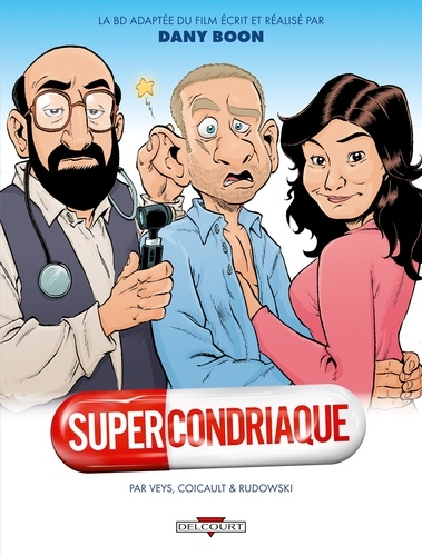 Pierre Veys et Frédéric Coicault - Supercondriaque.