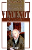 Pierre Vial - Vincenot - Qui suis-je ?.