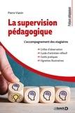 Pierre Vianin - La supervision pédagogique - L'accompagnement des stagiaires.