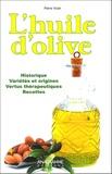 Pierre Vican - L'huile d'olive.