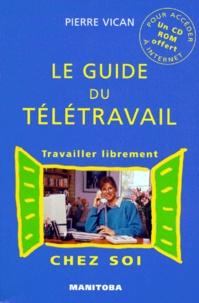LE GUIDE DU TELETRAVAIL - Travailler librement chez soi.pdf