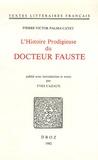 Pierre-Victor Palma-Cayet - L'Histoire Prodigieuse du Docteur Fauste.