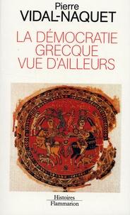 Feriasdhiver.fr La démocratie grecque vue d'ailleurs - Essais d'historiographie ancienne et moderne Image