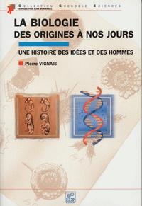 Goodtastepolice.fr La biologie, des origines à nos jours. Une histoire des idées et des hommes Image