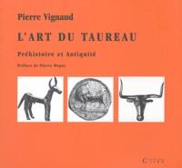 Lart du taureau - Préhistoire et Antiquité.pdf