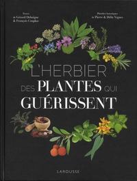 Pierre Vignes et Délia Vignes - L'herbier des plantes qui guérissent.