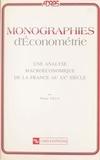 Pierre Villa - Une analyse macroéconomique de la France au XXe siècle.