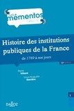 Pierre Villard et Louis-Augustin Barrière - Histoire des institutions publiques de la France de 1789 à nos jours.