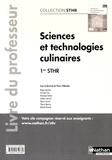 Pierre Villemain - Sciences et technologies culinaires 1re STHR - Livre du professeur.