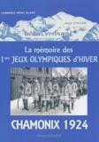 Pierre Vitalien - La mémoire des 1ers Jeux Olympiques d'hiver - Chamonix 1924.