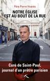 Pierre Vivares - Mon église est celle du bout de la rue - Curé de Saint-Paul, journal d'un prêtre parisien.