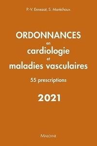 Pierre-Vladimir Ennezat et Sylvestre Maréchaux - Ordonnances en cardiologie et maladies vasculaires - 55 prescriptions.