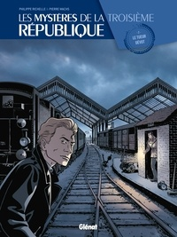Pierre Wachs et Philippe Richelle - Les mystères de la 3eme République T02.