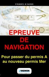 Pierre Wadoux et Henri Vagnon - Épreuve de navigation.