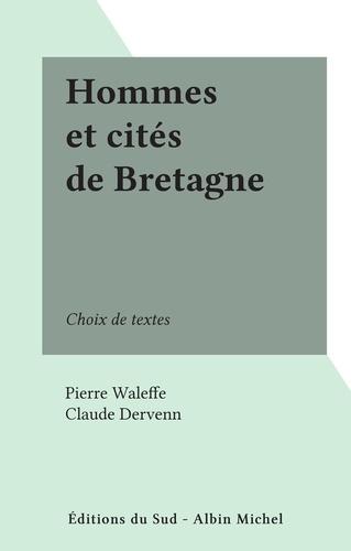 Hommes et cités de Bretagne. Choix de textes