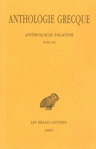 Pierre Waltz - Anthologie grecque Tome 6 : Anthologie palatine - Livre VIII, Epigrammes de St Grégoire le théologien.