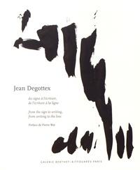 Pierre Wat - Jean Degottex - Du signe à l'écriture, de l'écriture à la ligne : peintures, papiers, bois, briques.