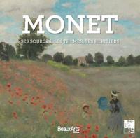 Pierre Wat et Stéphane Guégan - Monet - Ses sources, ses thèmes, ses héritiers.