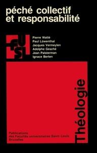 Pierre Watte et Paul Löwenthal - Péché collectif et responsabilité.