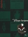 Pierre Wazem - Presque Sarajevo.