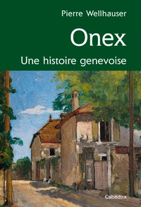 Galabria.be Onex - Une histoire genevoise Image