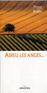 Pierre Wiehn - Adieu les anges.