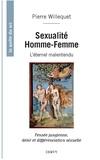 Pierre Willequet - Sexualité Homme/Femme, l'éternel malentendu - Pensée jungienne, désir et différenciation sexuelle.