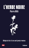 Pierre Willi - L'herbe noire.
