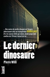 Ebook pour le téléchargement d'itouch Le dernier dinosaure 9782350688152 par Pierre Willi en francais