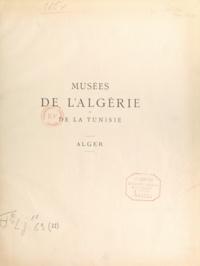 Pierre Wuilleumier - Description de l'Afrique du Nord. Musées et collections archéologiques de l'Algérie et de la Tunisie (22) - Musée d'Alger.