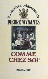 Pierre Wynants et Claude Lebey - Comme chez soi.