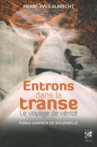 Feriasdhiver.fr Entrons dans la transe - Le voyage de vérité Image