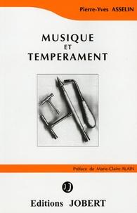 Pierre-Yves Asselin - Musique et tempérament.