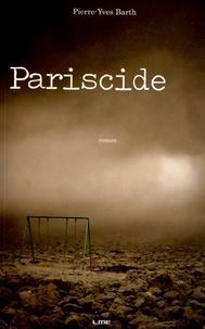 Pierre-Yves Barth - Pariscide.