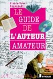Pierre-Yves Beauchant - Le guide de l'auteur amateur.