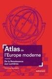 Pierre-Yves Beaurepaire - Atlas de l'Europe moderne - De la Renaissance aux Lumières.