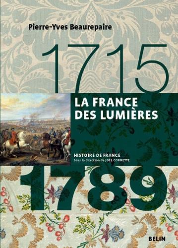 La France des Lumières 1715-1789