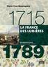Pierre-Yves Beaurepaire - La France des Lumières 1715-1789.