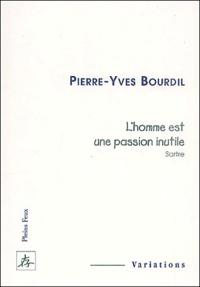 Lhomme est une passion inutile. - Sartre.pdf