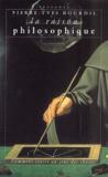 Pierre-Yves Bourdil - La raison philosophique. - Comment croire au sens des choses.