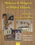 Pierre-Yves Chavanon - Maisons de poupées et petites vitrines.