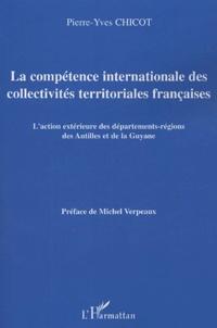 Corridashivernales.be La compétence internationale des collectivités territoriales françaises - L'action extérieure des départements-régions des Antilles et de la Guyane Image