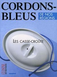 Pierre-Yves Chupin - Les casse-croûte.