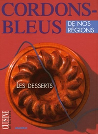 Pierre-Yves Chupin - Les desserts.